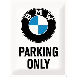 Skilt 30 x 40 - BMW - parking only ( Retro )